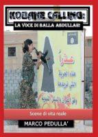Kobane Calling: la voce di Balla Abdullah! (ebook)
