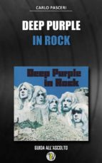 Deep Purple - In Rock  (Dischi da leggere) (ebook)