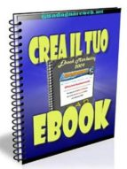 Crea il tuo ebook (ebook)