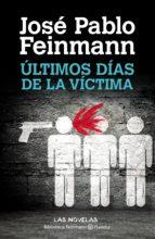 Últimos dias de la víctima (ebook)