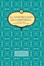 La construcción de la República. Antonio Nariño y Francisco de Paula Santander (ebook)