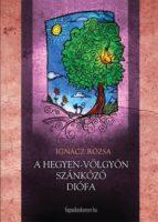 Ahegyen-völgyön  szánkázó diófa (ebook)