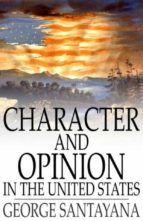 Character and Opinion in the United States (ebook)