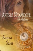 ANTES DE MEDIANOCHE VOL. 1: ALMA DE DIOSA (ebook)