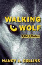 Walking Wolf (ebook)