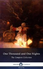 One Thousand and One Nights - Complete Arabian Nights Collection (Delphi Classics) (ebook)