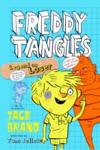 Freddy Tangles: Legend or Loser (ebook)