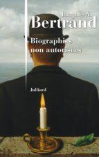 Biographies non autorisées (ebook)