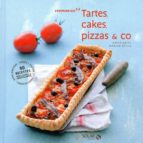 Tartes, cakes, pizza & co (ebook)