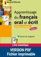 Apprentissage du français oral et écrit (ebook)