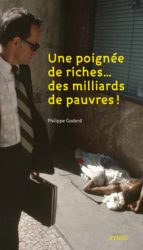 Une poignée de riches, des milliers de pauvres (ebook)