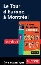 Le Tour d'Europe à Montréal (ebook)
