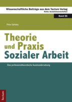 Theorie und Praxis Sozialer Arbeit