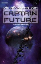 Captain Future 21: Die Rückkehr von Captain Future (ebook)