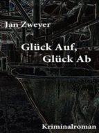Glück Auf, Glück Ab (ebook)