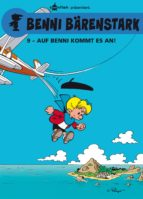Benni Bärenstark Bd. 9: Auf Benni kommt es an! (ebook)