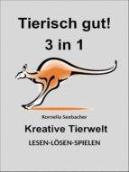 Tierisch gut! 3 in 1 (ebook)