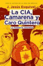 La CIA, Camarena y Caro Quintero (ebook)