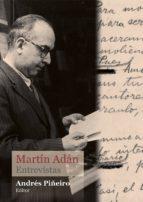 Martín Adán. Entrevistas (ebook)