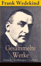 Gesammelte Werke: Dramen + Erzählungen + Gedichte (Vollständige Ausgaben) (ebook)