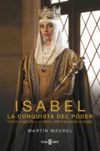 Isabel, la conquista del poder (ebook)