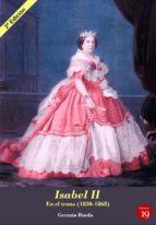 Isabel II. En el trono (1830-1868) (ebook)