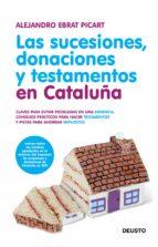 Las sucesiones, donaciones y testamentos en Cataluña (ebook)