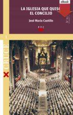 La iglesia que quiso el concilio (ed. revisada) (eBook-ePub) (ebook)