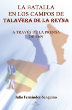 La batalla en los campos de Talavera de la Reyna (ebook)