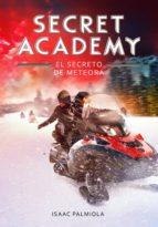 El secreto de Meteora (Secret Academy 4) (ebook)