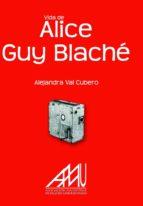 VIDA DE ALICE GUY BLACHÉ