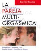 La pareja multiorgásmica. Secretos sexuales que toda pareja debería conocer (E-book) (ebook)