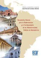 Documentos básicos para la modernización y el fortalecimiento de las administraciones públicas en Iberoamérica (ebook)