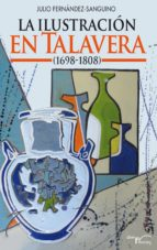La ilustración en Talavera (1698-1808) (ebook)