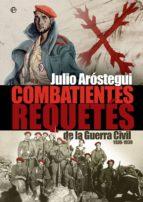 Combatientes requetés en la Guerra Civil española 1936-1939 (ebook)
