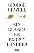 Sin blanca en París y Londres (ebook)