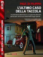 L'ultimo caso della Taccola (ebook)
