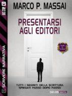 Scrivere narrativa 5 - Presentarsi agli editori (ebook)