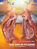 Due Eroi di Palermo (ebook)