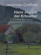 Hans Joggeli der Erbvetter (ebook)