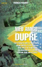 Meu Amigo Duprè (ebook)