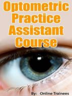 Optometrist Practice Assistant Course (ebook)
