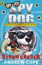 Spy Dog: Storm Chaser (ebook)