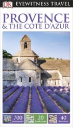 DK Eyewitness Travel Guide: Provence & The Cote d'Azur (ebook)