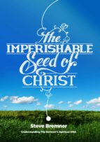 The Imperishable Seed of Christ (ebook)