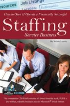 How to Open & Operate a Financially Successful Staffing Service Business (ebook)