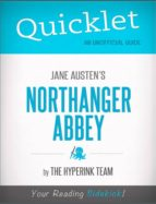 Quicklet on Jane Austen's Northanger Abbey (CliffsNotes-like Book Summary) (ebook)