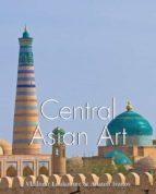 Central Asian Art (ebook)