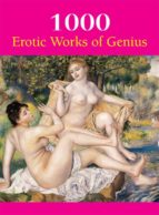 1000 Erotic Works of Genius (ebook)