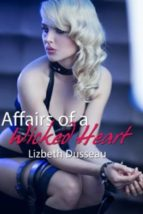 Affairs of a Wicked Heart (ebook)